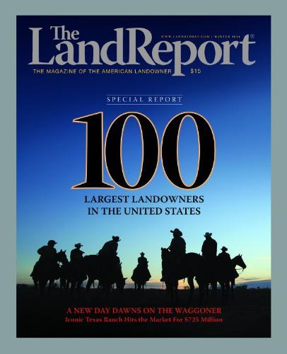 The 2014 Land Report 100: America's Largest Landowners Making Even Bigger Investments